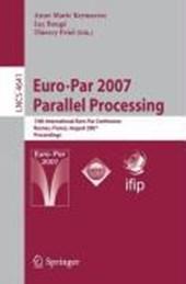 Euro-Par 2007 - Parallel Processing
