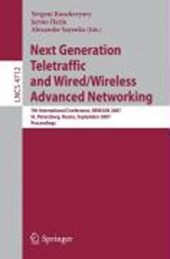 Next Generation Teletraffic and Wired/Wireless Advanced Networking |  |