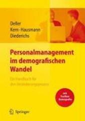 Personalmanagement im demografischen Wandel