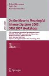 On the Move to Meaningful Internet Systems 2007: OTM 2007 Workshops -