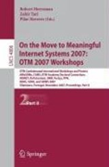 On the Move to Meaningful Internet Systems 2007: OTM 2007 Workshops | auteur onbekend |