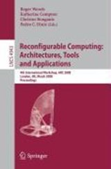 Reconfigurable Computing: Architecture, Tools and Applications | auteur onbekend |