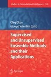 Supervised and Unsupervised Ensemble Methods and their Applications |  |