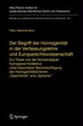 Der Begriff der Homogenität in der Verfassungslehre und Europarechtswissenschaft