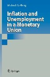 Inflation and Unemployment in a Monetary Union | Michael Carlberg |