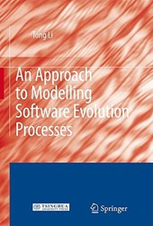 An Approach to Modelling Software Evolution Processes | Tong Li |