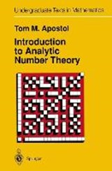 Introduction to Analytic Number Theory | Tom M. Apostol |
