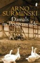 Damals in Poggenwalde