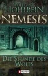 Nemesis 05. Die Stunde des Wolfs