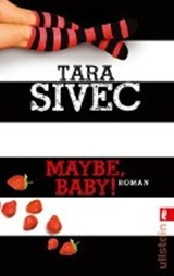 Maybe, Baby! | Tara Sivec |