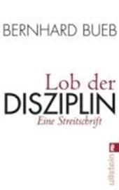 Lob der Disziplin