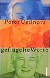 Peter Ustinovs geflügelte Worte