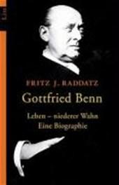 Gottfried Benn. Leben - niederer Wahn