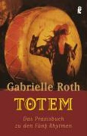 Totem | Gabrielle Roth |