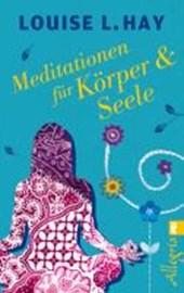 Meditationen für Körper und Seele