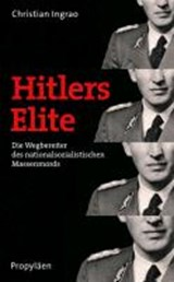 Hitlers Elite | Christian Ingrao |