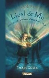 Liesl & Mo und der mächtigste Zauber der Welt