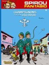 Spirou und Fantasio 05. Champignons für den Diktator