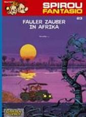 Spirou und Fantasio 23. Fauler Zauber in Afrika