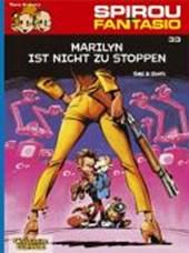 Spirou und Fantasio 33. Marilyn ist nicht zu stoppen