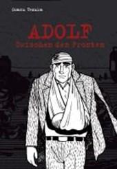 Adolf 04 - Zwischen den Fronten