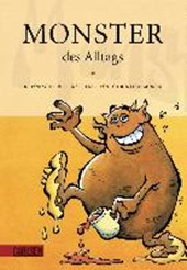 Monster des Alltags 01. Monster des Alltags | Christian Moser |