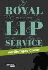 Royal Lip Service 02: Royal Lip Service - Solitude | Marika Paul |