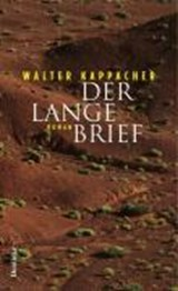 Der lange Brief | Walter Kappacher |