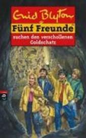 Fünf Freunde 34. Fünf Freunde suchen den verschollenen Goldschatz