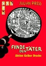 Finde den Täter - Aktion gelber Drache | Julian Press |