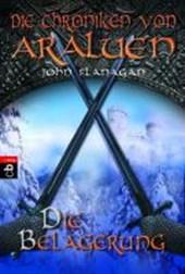 Die Chroniken von Araluen 06. Die Belagerung