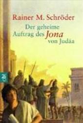 Der geheime Auftrag des Jona von Judäa