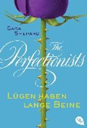The Perfectionists 01 - Lügen haben lange Beine