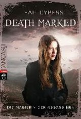 Death Marked 01 - Die Magierin der Assassinen | Leah Cypess |