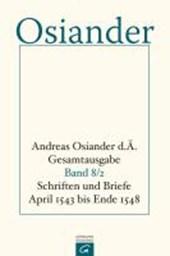 Schriften und Briefe April 1543 bis Ende