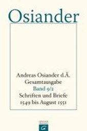 Schriften und Briefe 1549 bis August