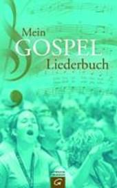 Mein Gospel-Liederbuch
