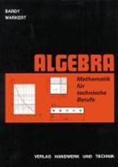 Mathematik für technische Berufe. Algebra