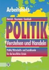 Politik. Verstehen und Handeln. Arbeitsheft Schüler