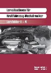 Lernsituationen für KFZ-Mechatroniker. Lernfelder 1 -