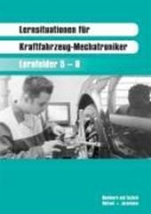Lernsituationen für Kraftfahrzeug-Mechatroniker. Fachstufenband