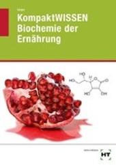 KompaktWISSEN Biochemie