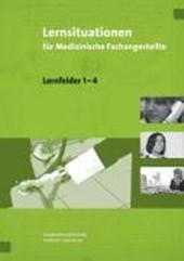Lernsituationen für Medizinische Fachangestellte