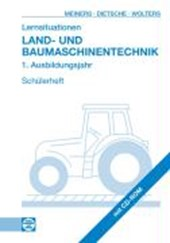 Lernsituationen Land- und Baumaschinentechnik. 1. Ausbildungsjahr