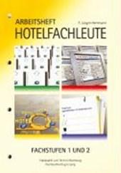 Arbeitsheft Hotelfachleute Fachstufen 1 und