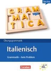 Lextra Italienisch Grammatik Kein Problem A1-B1. Übungsbuch