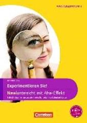 Experimente für Naturwissenschaften 5.-10. Klasse. Experimentieren Sie! NaWi-Unterricht mit Aha-Effekt