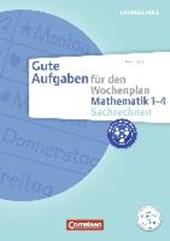 Gute Aufgaben für den Wochenplan - Mathematik: Sachrechnen 1-4