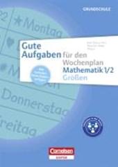 Gute Aufgaben für den Wochenplan Grundschule - Mathematik 1/2 Größen