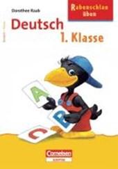 Rabenschlau üben. Deutsch 1. Klasse